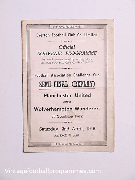 1949 F.A Cup Semi Final Replay Manchestre United vs Wolverhampton Wanderers Programme