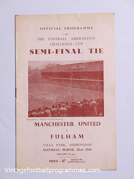 1957-58 FA Cup Semi Final Manchester United vs Fulham 'Munich Air Disaster Season' football programme