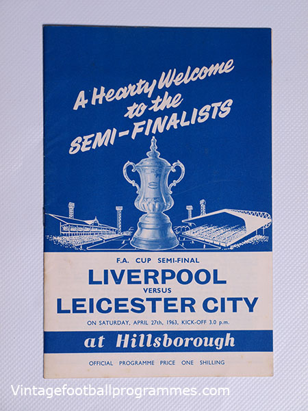 1963 F.A Cup Semi Final 'Liverpool vs Leicester' Programme