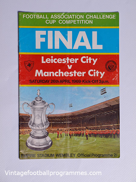 1969 F.A Cup Final 'Leicester City vs Manchester City' Programme football programme