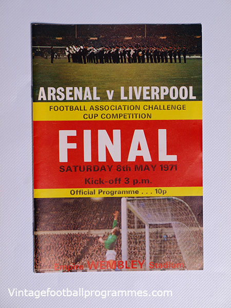 1971 F.A Cup Final 'Arsenal vs Liverpool' Programme football programme
