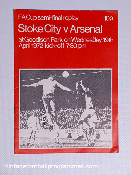 1972 F.A Cup Semi Final Replay 'Stoke City vs Arsenal' Programme football programme