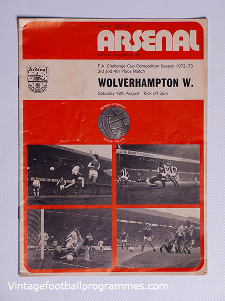 1973 F.A Cup 3rd Place Match 'Arsenal vs Wolverhampton Wanderers' Programme football programme