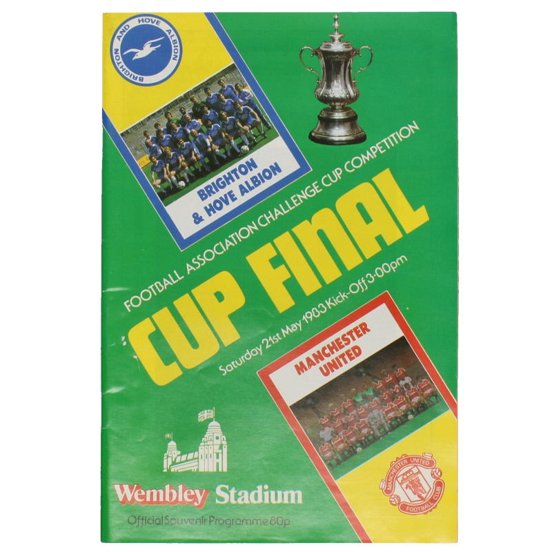 1983 F.A Cup Final Brighton & Hove Albion vs Manchester United programme football programme