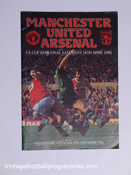 1983 F.A Cup Semi Final 'Manchester United vs Arsenal' Programme football programme