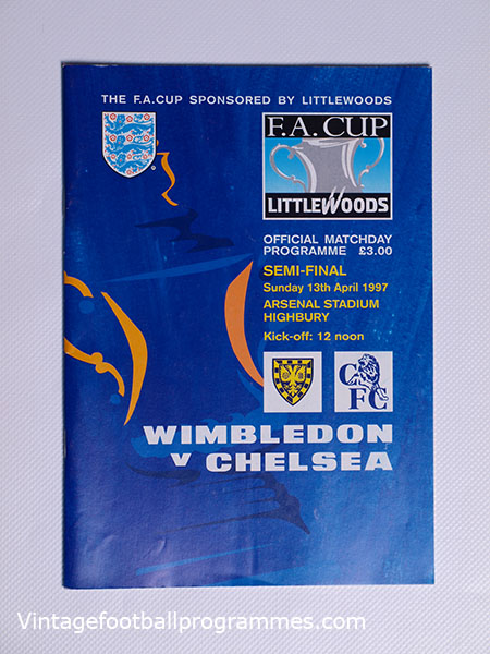 1997 F.A Cup Semi Final 'Wimbledon vs Chelsea' Programme football programme