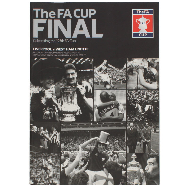 2006 F.A Cup Final Liverpool vs West Ham United programme