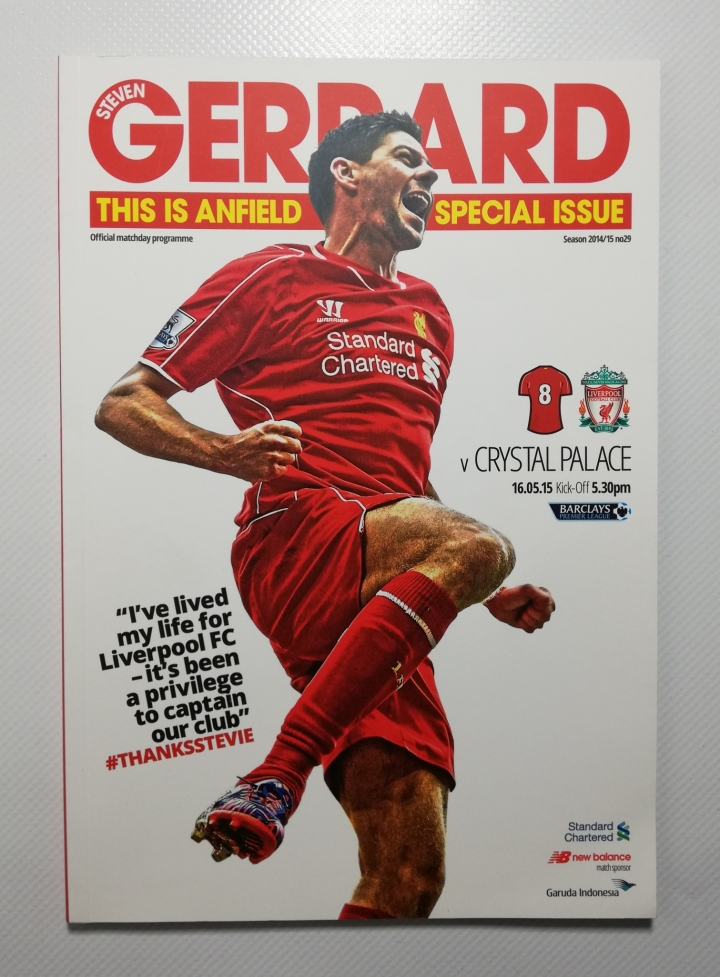 2014-15 Liverpool vs Crystal Palace Steven Gerrard's last game football programme
