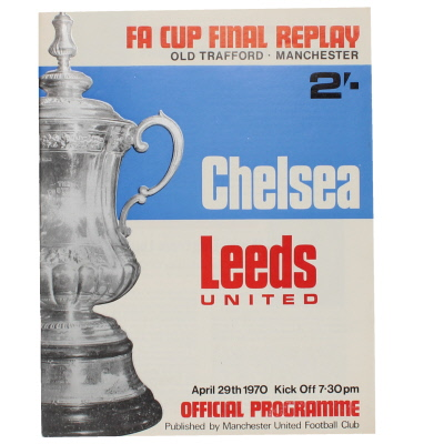 1970 F.A Cup Final Replay Chelsea vs Leeds United Programme