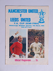 1970 F.A Cup Semi Final 'Manchester United vs Leeds United' Programme