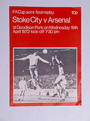 1972 F.A Cup Semi Final Replay 'Stoke City vs Arsenal' Programme